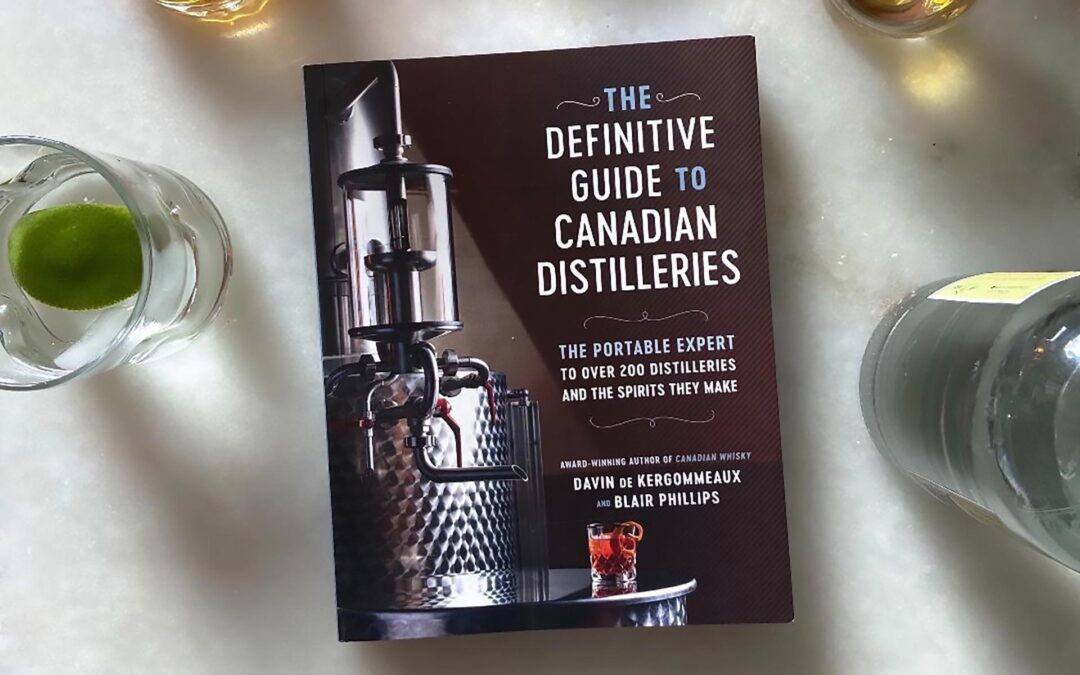 Review: The Definitive Guide to Canadian Distilleries book